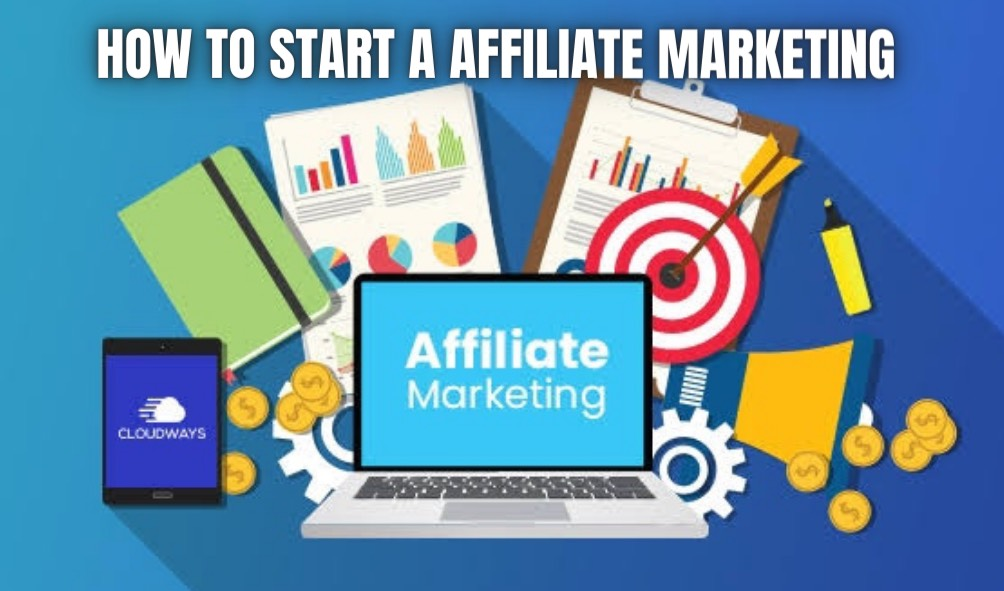 How to Start a Affiliate Marketing